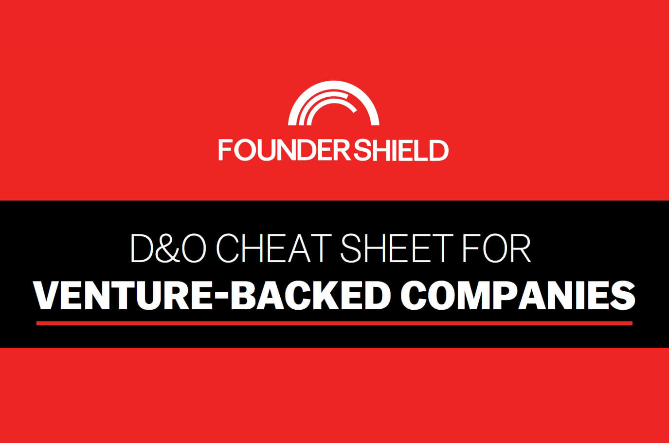 D&O cheat sheet for venture backed companies