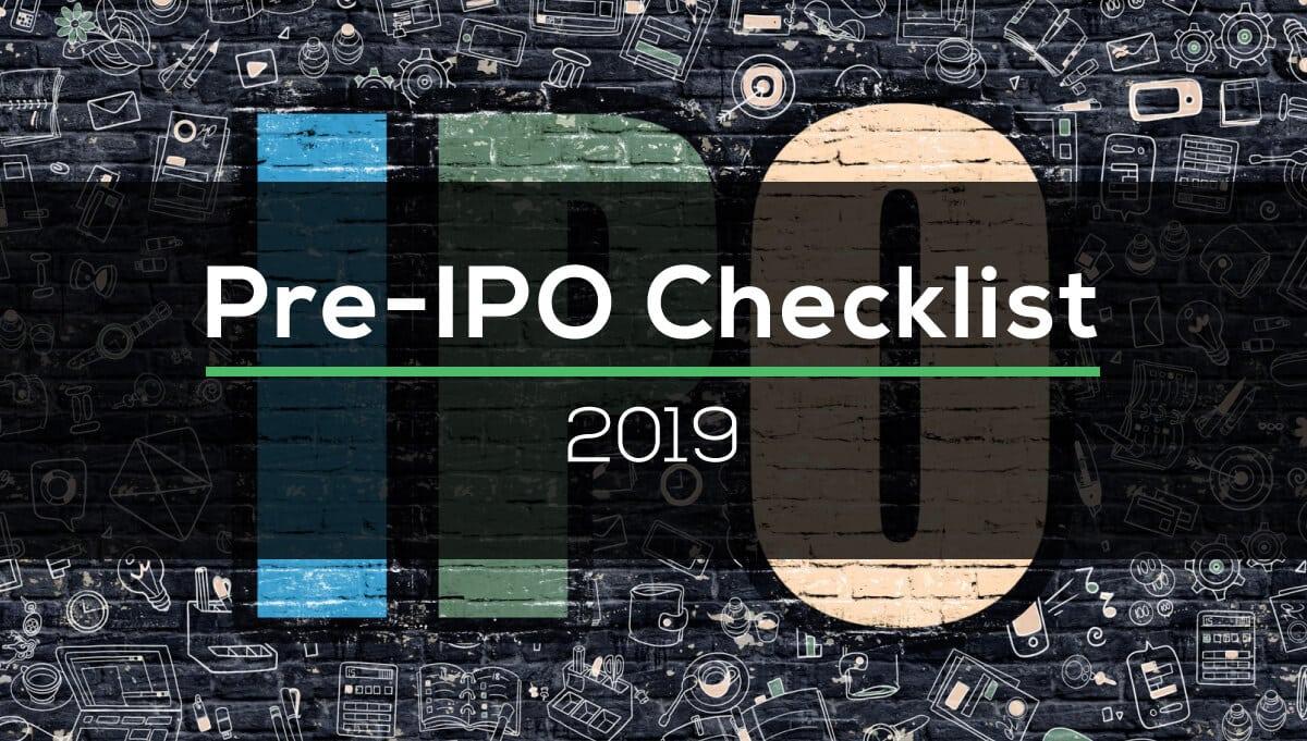 Pre-IPO Checklist 2019