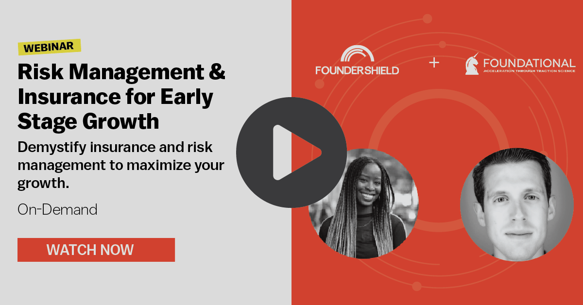 Webinar – Risk Management & Insurance for Early Stage Growth